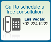 Call (702) 224-5222 (Las Vegas) or (720) 524-5559 (Denver) to Schedule a Free Consultation